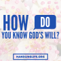 Artwork for How Do You Know God's Will?