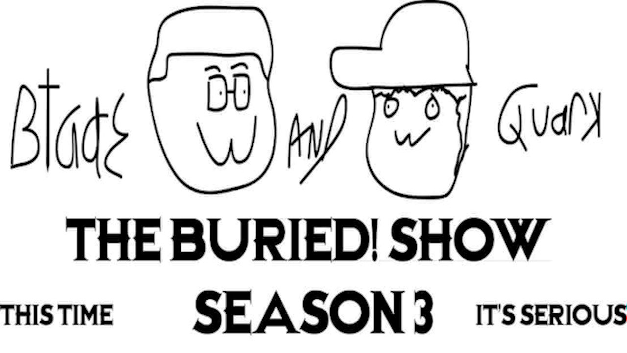 Artwork for MTR Presents: The Buried! Show-Episode 13