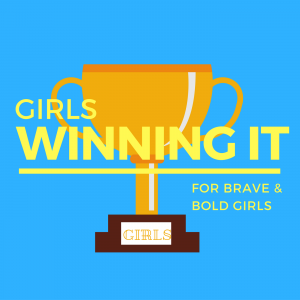 Girls Winning It