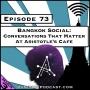 Artwork for Bangkok Social: Conversations That Matter at Aristotle's Cafe