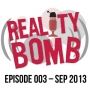 Artwork for Reality Bomb Episode 003