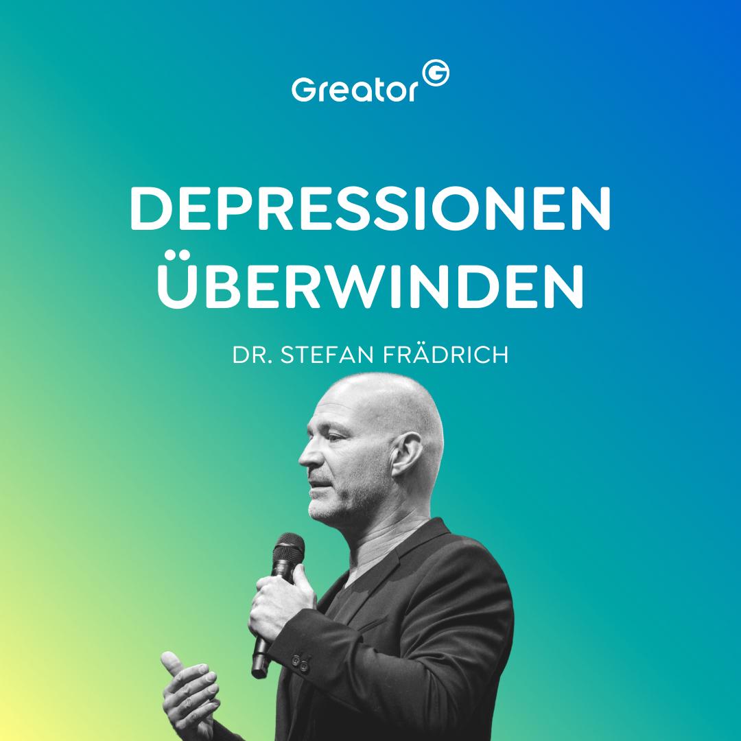 Raus aus der Depression: So räumst du dein Leben konsequent auf // Dr. Stefan Frädrich