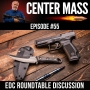 Artwork for Center Mass #55: EDC Roundtable Discussion