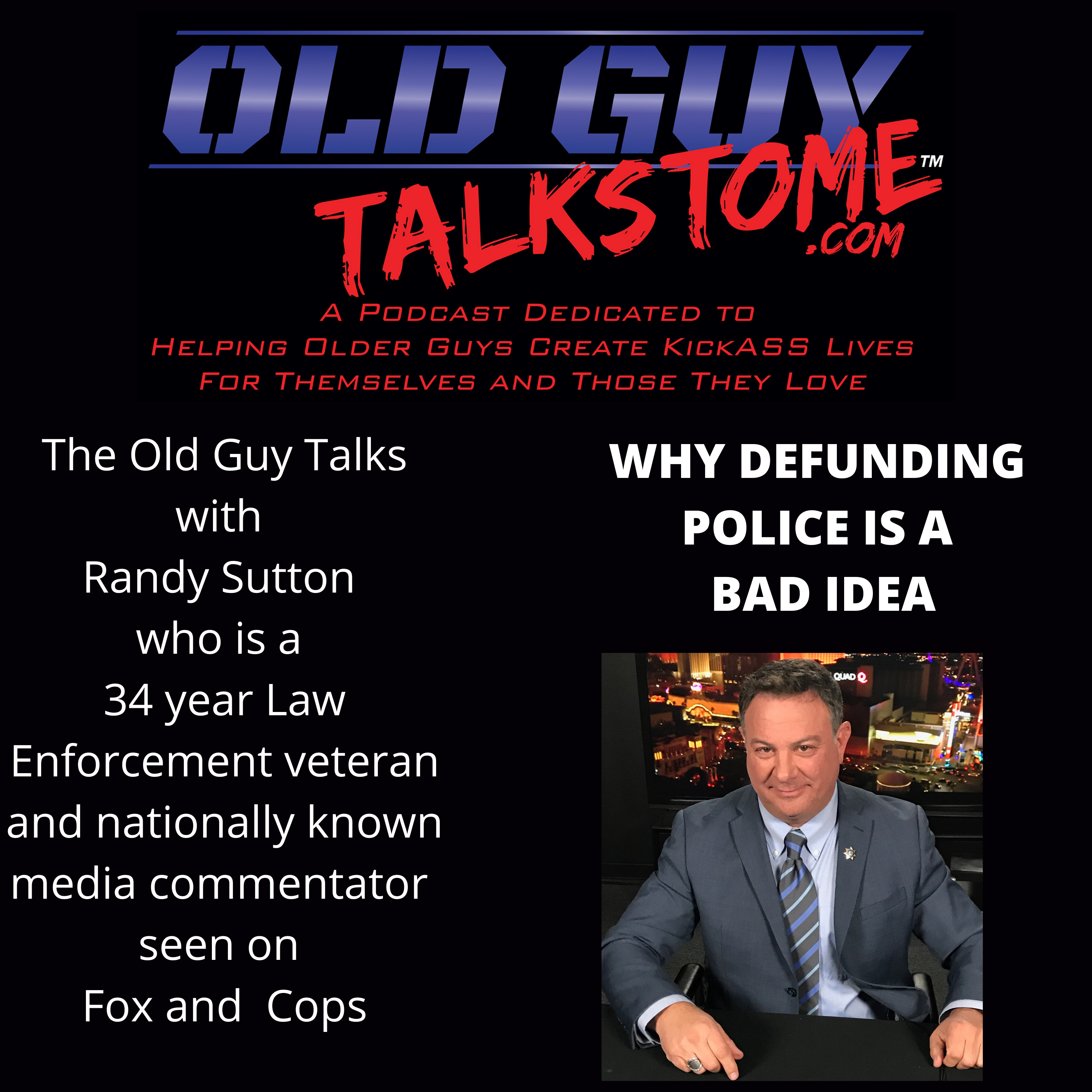 OldGuyTalksToMe - WHY DEFUNDING THE POLICE IS A BAD IDEA
