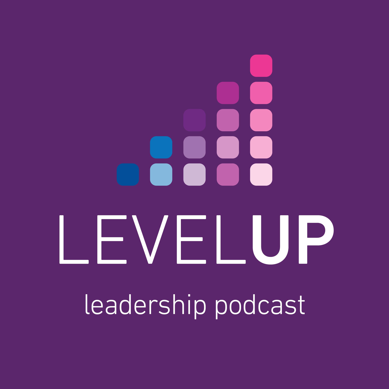Level Up Leadership show art