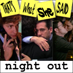 "Episode # 42 -- ""Night Out"" (4/24/08)"