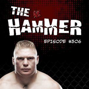 The Hammer MMA Radio - Episode 306