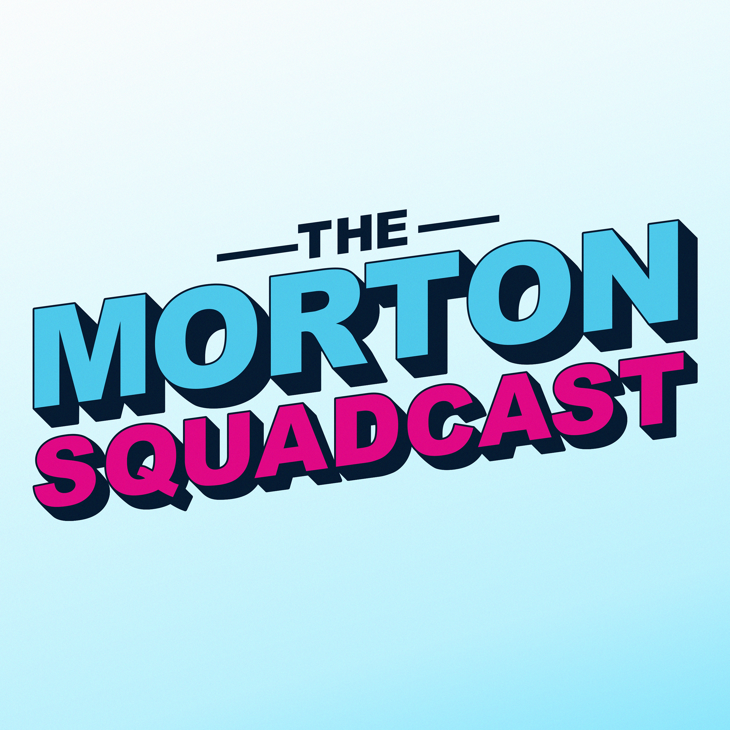 The Morton Squadcast show art