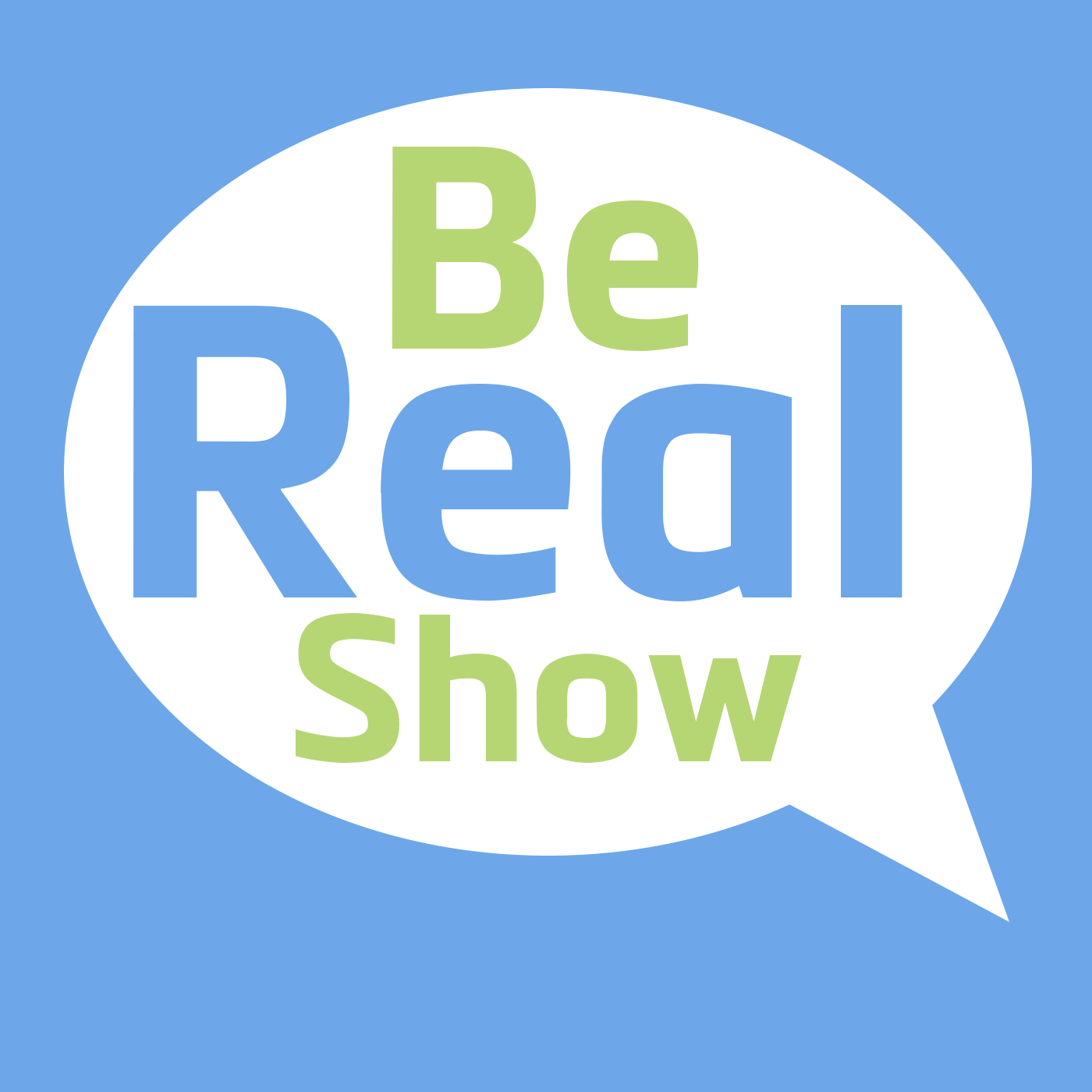 Be Real Show show art
