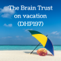 Artwork for The Brain Trust on vacation (DHP197)