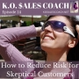 Artwork for How to Reduce Risk for Skeptical Customers