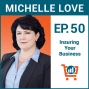 Artwork for What Ecommerce Store Owners Need to Know About Insurance with Michelle Love, Ep #50