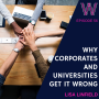 Artwork for 56 Why corporates and universities get it wrong