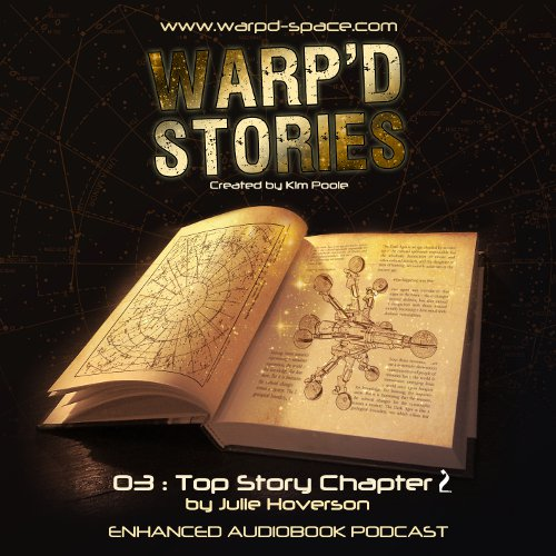 Warp'd Stories #3 - Top Story, Chapter 2
