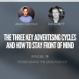 Artwork for #78 The Three Key Advertising Cycles and How To Stay Front of Mind with Kim Barrett