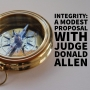 Artwork for Integrity: A Modest Proposal with Judge Donald Allen
