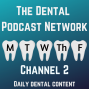 Artwork for Ep 0 Intro to the Dental Podcast Network's Channel Two