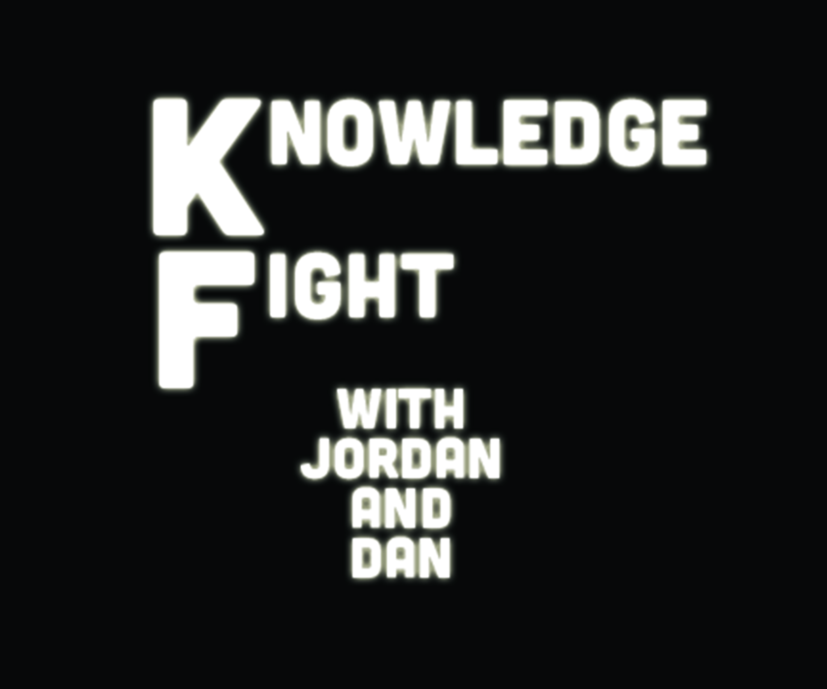 Artwork for Knowledge Fight: Jan 26-27, 2017