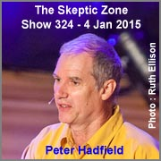 The Skeptic Zone #324 - 4.Jan.2015