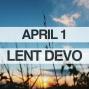 Artwork for Lenten Devotional for April 1, 2018 (EASTER)