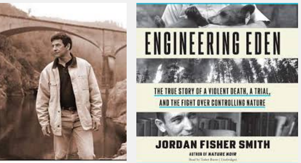 Jordan Fisher Smith on Engineering Eden