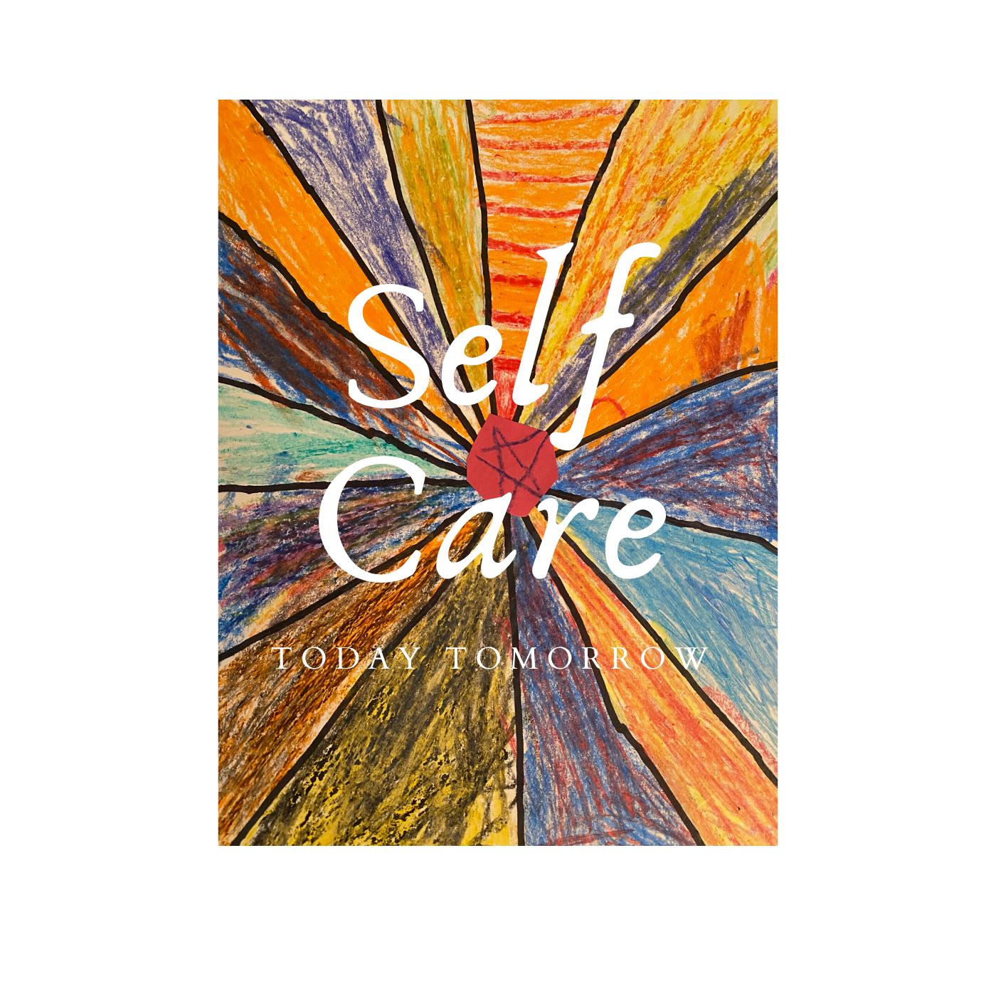 Self Care Today Tomorrow: Helping You Shine show art