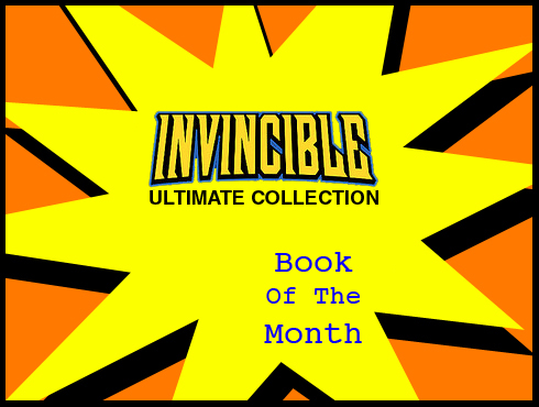 Cammy's Comic Corner - Book Of The Month - Invincible Ultimate Collection 1