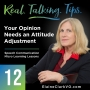 Artwork for 12: Real Talking Tips - Your Opinion Needs An Attitude Adjustment