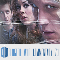 Doctor Who 7.1 - Blogtor Who Commentary