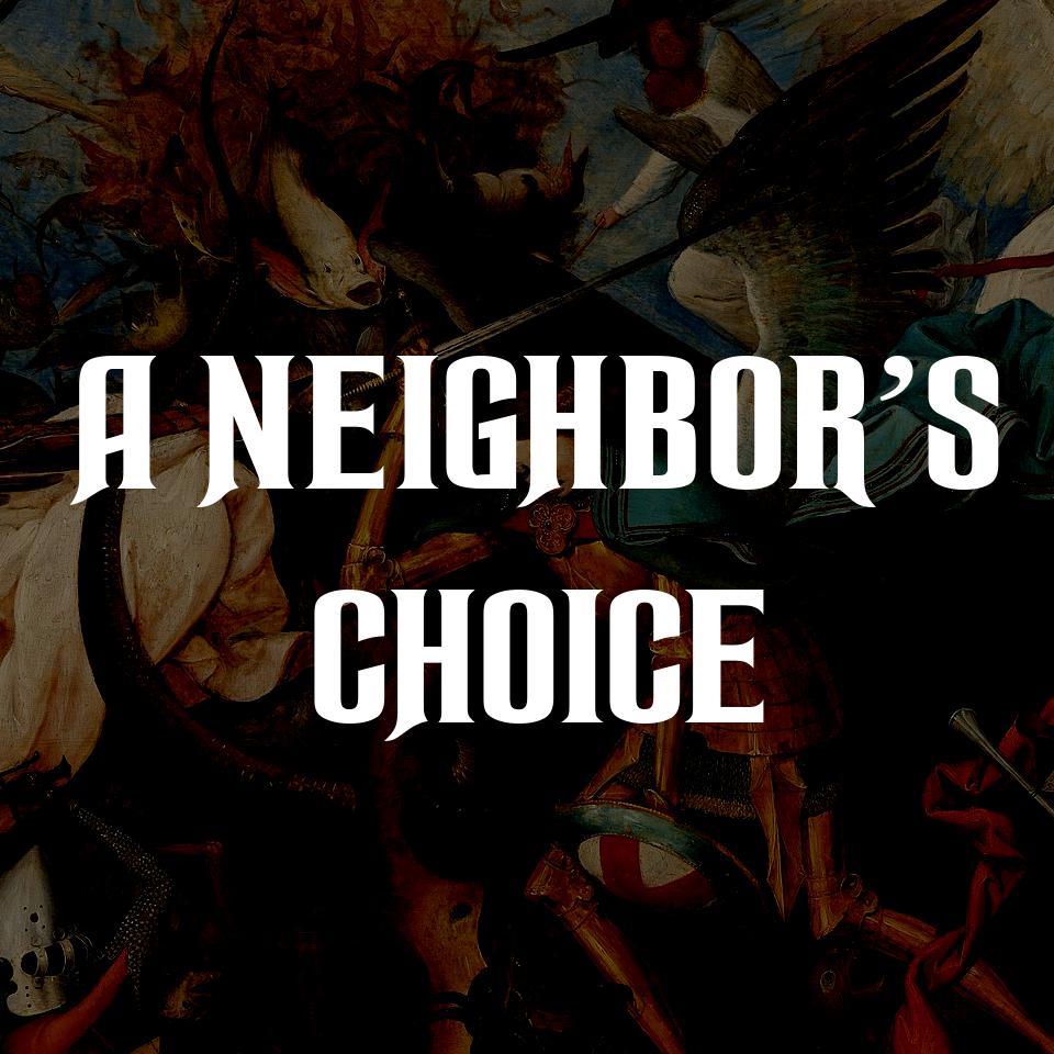 Where's the Beef? - A Neighbor's Choice