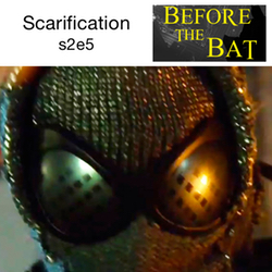 s2e5 Scarification - Before the Bat: The Gotham Podcast