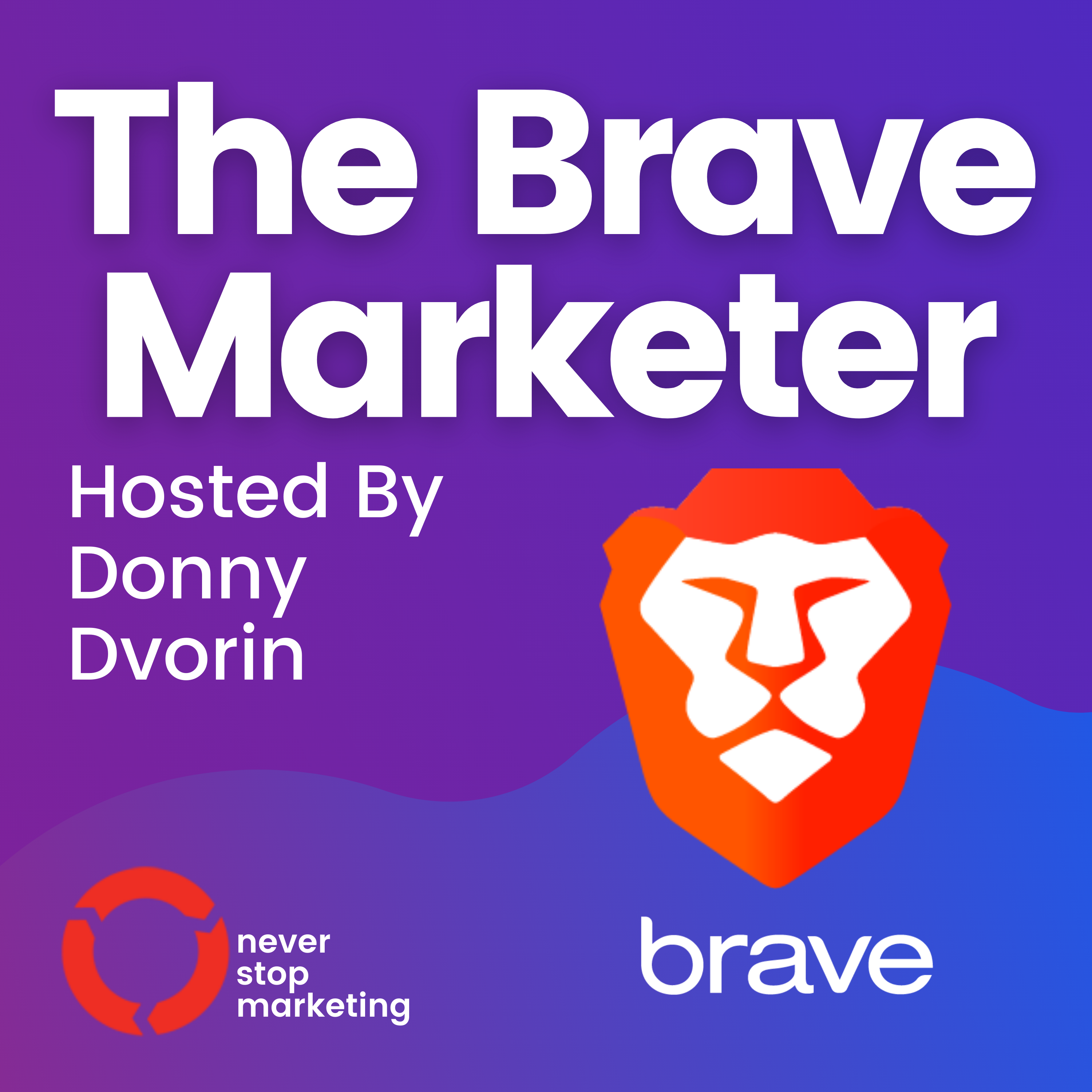 The Brave Marketer show art