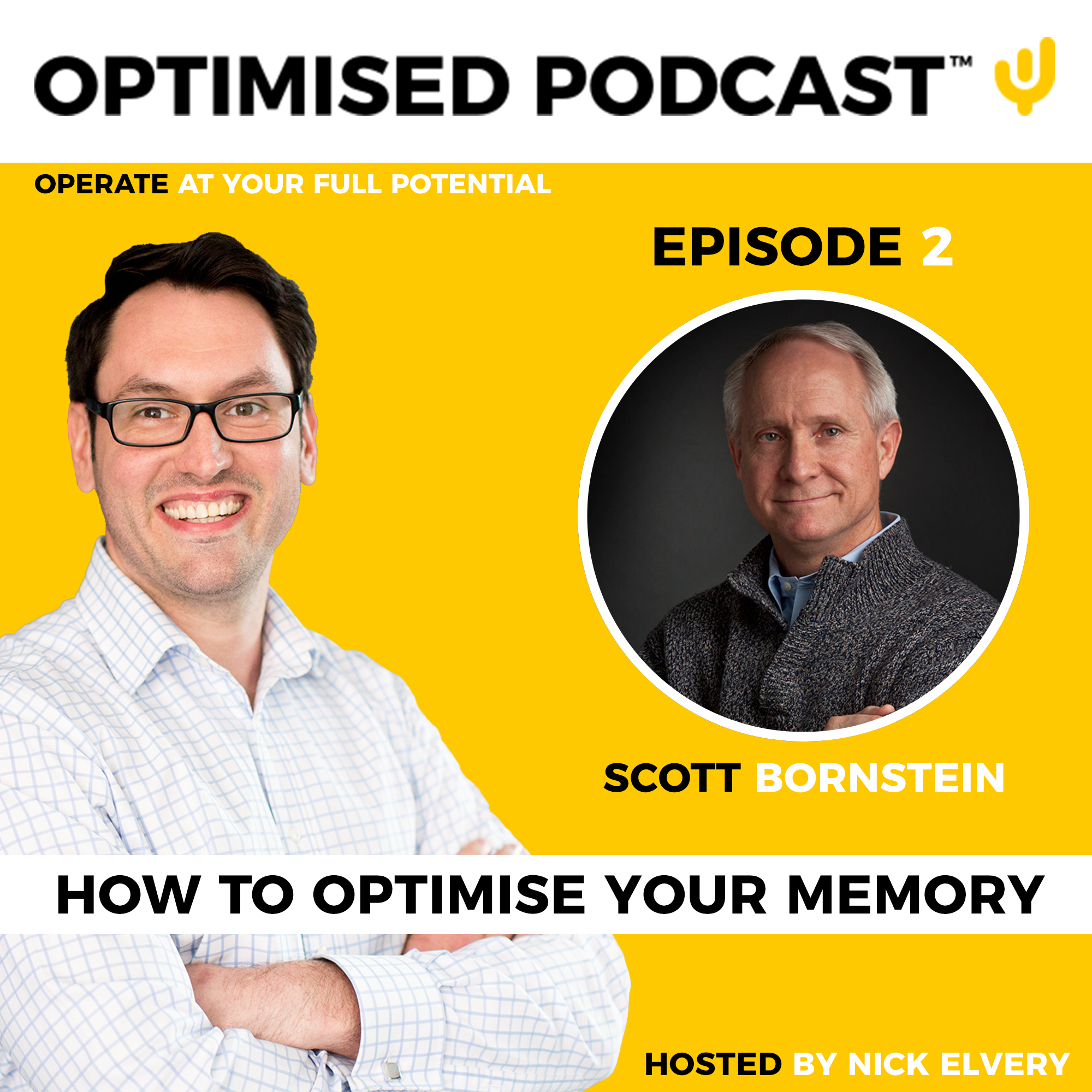 #2 - How to optimise your memory with Scott Bornstein