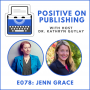 Artwork for POP078 - Find Purpose and Diversity in Publishing with Jenn Grace