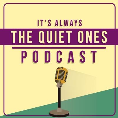 It's Always the Quiet Ones show image
