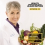 Artwork for #33: Reversing MS, Mitochondria and Health – Clinical Professor Terry Wahls