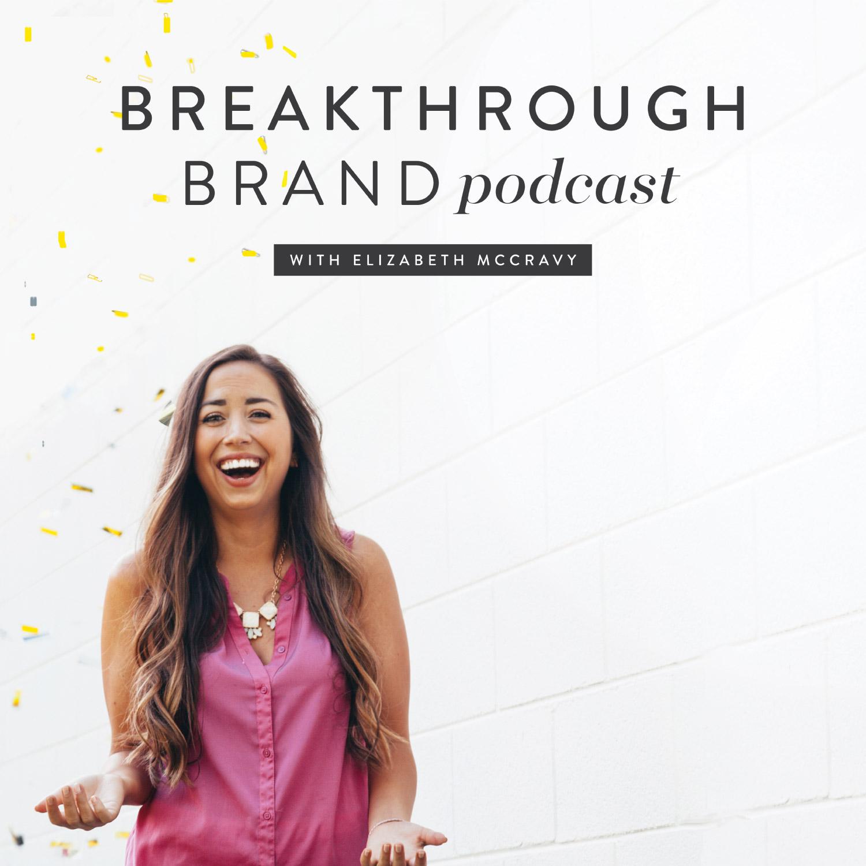 Breakthrough Brand Podcast show art