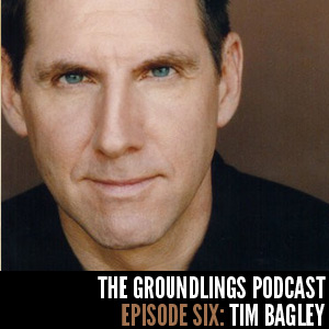 The Groundlings Podcast: 06: Tim Bagley