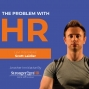 Artwork for The Problem with HR Interview with Scott Laidler