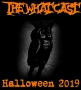 Artwork for The What Cast Halloween 2019