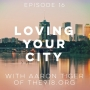 Artwork for Loving Your City with Aaron Tiger of the918.org