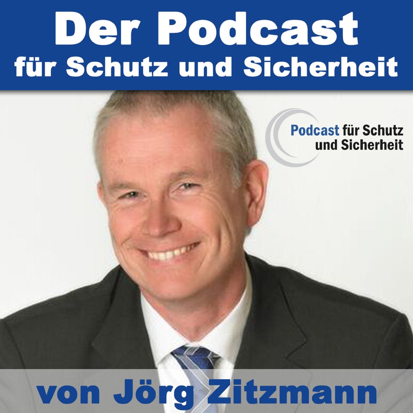 Podcast für Schutz und Sicherheit - von und mit Jörg Zitzmann show art