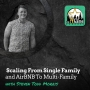 Artwork for Scaling From Single Family and AirBNB To Multi-Family with Steven Todd Morris