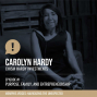 Artwork for 1. Carolyn Hardy | Purpose, Family, and Entrepreneurship