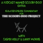 Artwork for 'The Scooby-Doo Project' Isolated Commentary Track with Casper Kelly & Larry Morris