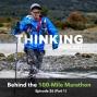Artwork for Behind the 100-Mile Marathon ft.  Jeff Browning || Episode 26 (Part 1)