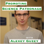 Artwork for Promoting Science Patronage with Alexey Guzey [Idea Machines #18]