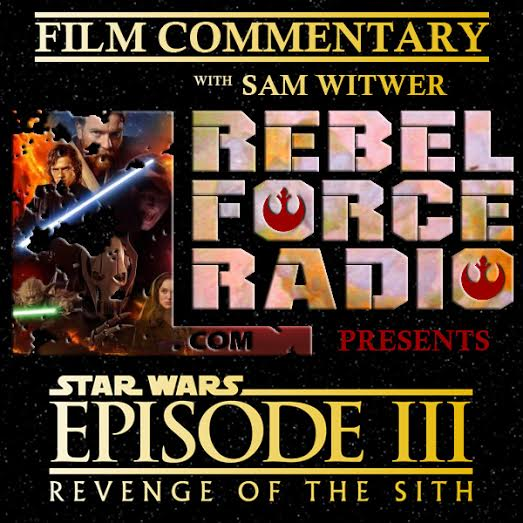 Film Commentary: Star Wars: Revenge of the Sith