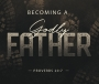 Artwork for Becoming A Godly Father