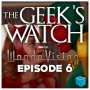 Artwork for The Geeks' Watch 209: WandaVision Eps 6 All-New Halloween Spooktacular